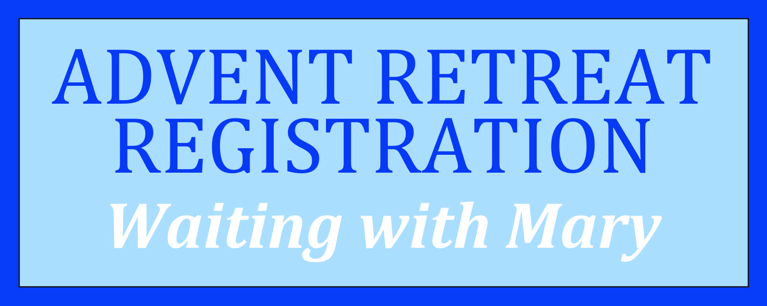 Advent Retreat Registration
